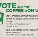 Vote and the Coffee's on Starbucks